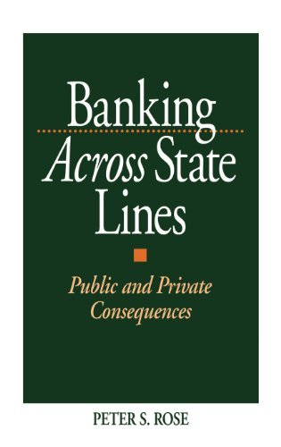 banking-across-state-lines-public-and-private-consequences