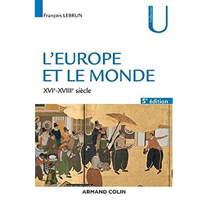 L'Europe et le monde - 5e éd. - XVIe-XVIIIe siècle