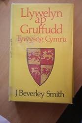 Llywelyn ap Gruffydd: Tywysog Cymru