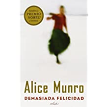 Demasiada Felicidad = Too Much Happiness (Vintage Espanol)