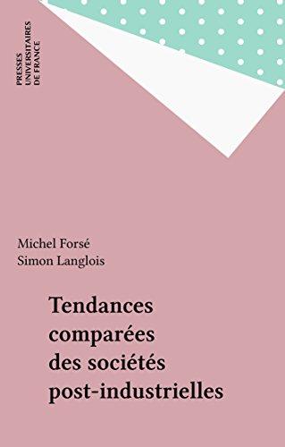 Tendances comparées des sociétés post-industrielles