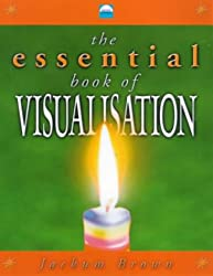The Essential Book of Visualisation