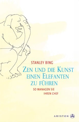 Zen und die Kunst, einen Elefanten zu führen