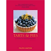 Tarts and Pies: Classic & Contemporary