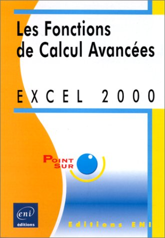 Excel 2000 : les fonctions de calcul avancees