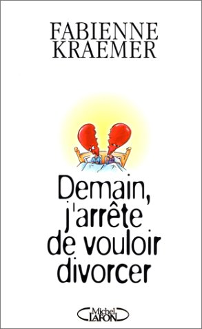demain-j-39-arrte-de-vouloir-divorcer