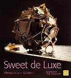 Sweet de Luxe: Pâtisserie vom Feinsten (BLV)