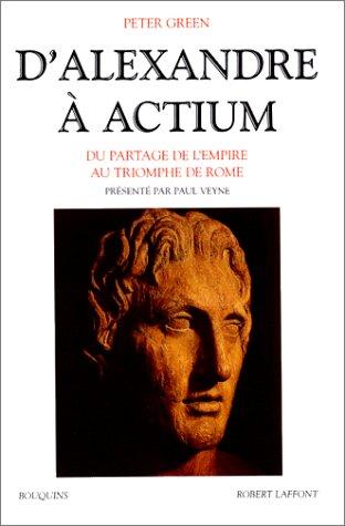 D'Alexandre à Actium par Peter Green