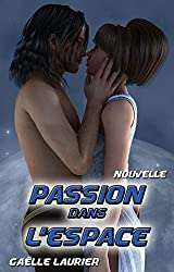 Passion dans l'espace (passion science-fiction)