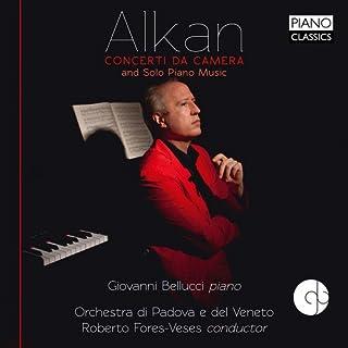 Alkan: Concerti da Camera and Solo Piano Music