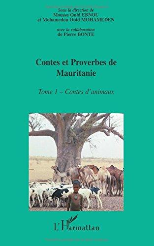 Encyclopédie de la Culture Populaire Mauritanienne, Contes et proverbes de Mauritanie : Tome 1 : Contes d'animaux par Mohamedou Ould Mohameden