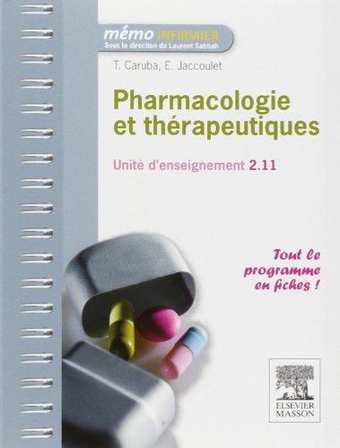 Pharmacologie et thérapeutiques de Thibaut Caruba (7 mars 2012) Broché
