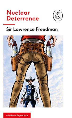 Nuclear Deterrence: A Ladybird Expert Book (The Ladybird Expert Series, Band 31) -