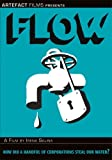 Flow: For the Love of Water [DVD] by Irena Salina