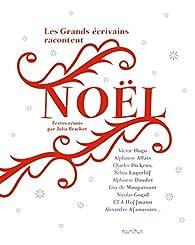 Les grands écrivains racontent Noël par Julia Bracher