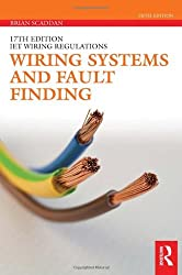 Wiring Systems and Fault Finding (17th Edition IET Wiring Regulations)
