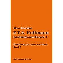 E.T.A. Hoffmann: Erzählungen und Romane, 2 /Einführung in Leben und Werk, Band 3