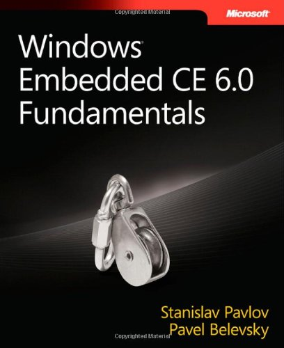 Windows® Embedded CE 6.0 Fundamentals (PRO-Developer)
