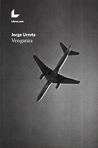 VENGANZA par JORGE URRETA