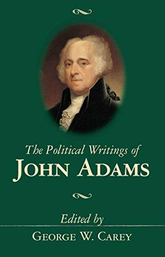 The Political Writings of John Adams (Conservative Leadership Series)