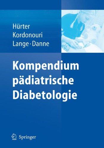 Kompendium Pädiatrische Diabetologie (German Edition)
