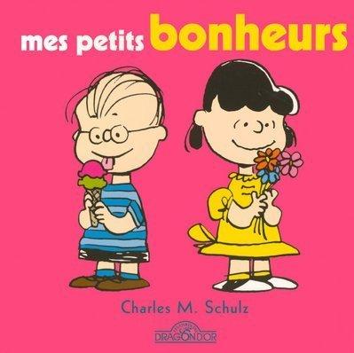 Mes petits bonheurs par Charles Schulz