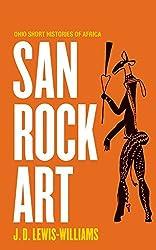 San Rock Art (Ohio Short Histories of Africa) by J. David Lewis-Williams (2013-02-19)