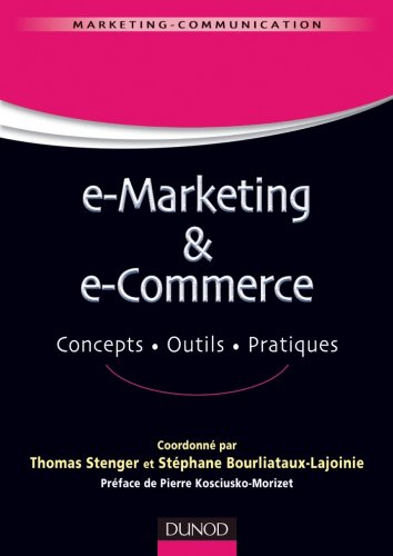 E-marketing & e-commerce : Concepts, outils, pratiques (Management Sup)