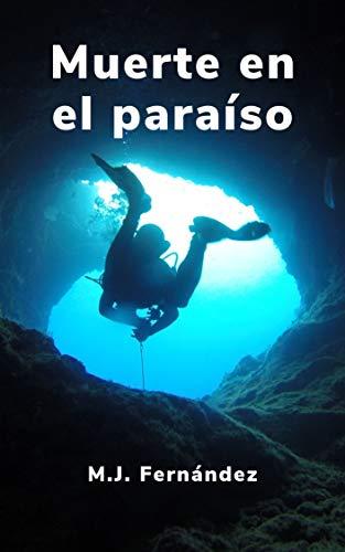Muerte en el paraíso.