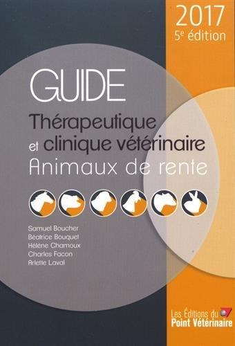 Guide thrapeutique et clinique vtrinaire : Animaux de rente