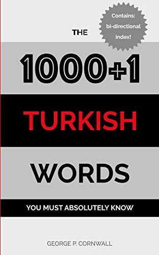 The 1000+1 Turkish Words you must absolutely know por George Cornwall