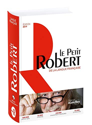Le Petit Robert De La Langue Francaise - Grand Format – 2019 Edn. (Le Robert Dictionnaires)
