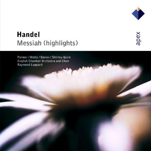 Handel : Messiah [Highlights] - Apex