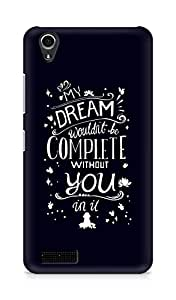 AMEZ my dream wouldnt have been complete without you Back Cover For Lenovo A3900