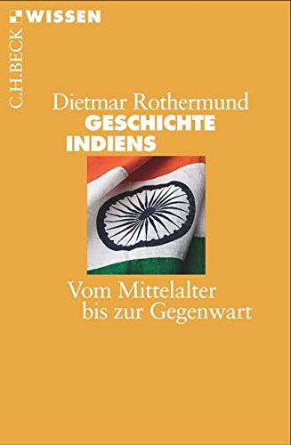 Buchseite und Rezensionen zu 'Geschichte Indiens: Vom Mittelalter bis zur Gegenwart' von Dietmar Rothermund