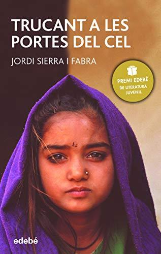 Trucant a les portes del cel (PERISCOPI) por Jordi Sierra i Fabra