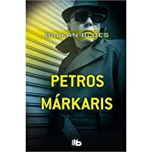 Balkan Blues (Spanish) Markaris, Petros ( Author ) Sep-30-2012 Hardcover