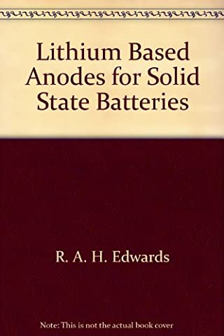 Lithium Based Anodes for Solid State Batteries