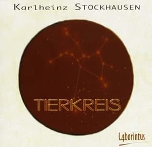 Karlheinz Stockhausen, Tierkreis