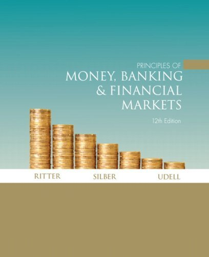 Principles of Money, Banking &Financial Markets plus MyEconLab plus eBook 1-semester Student Access Kit (12th Edition) by Lawrence S. Ritter (2008-09-18)