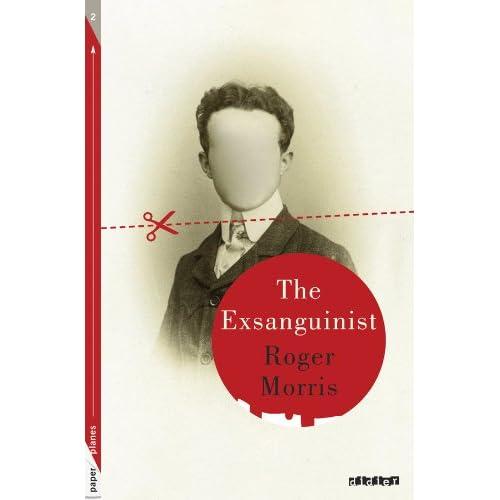 The Exsanguinist - Livre + mp3