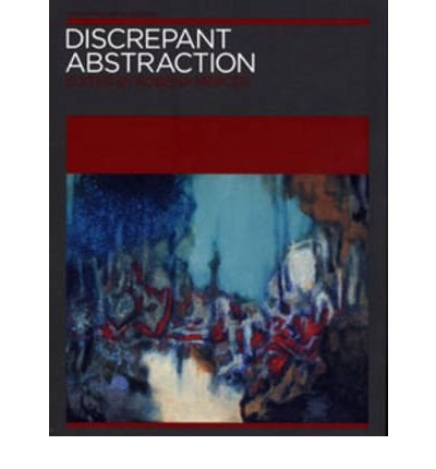 discrepant-abstraction-v-2-annotating-arts-histories-author-stanley-k-abe-jun-2006