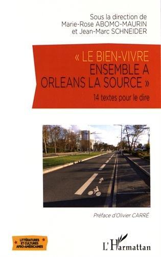 Le bien-vivre ensemble à Orléans la Source
