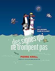 Des signes qui ne trompent pas par Pierre Kroll
