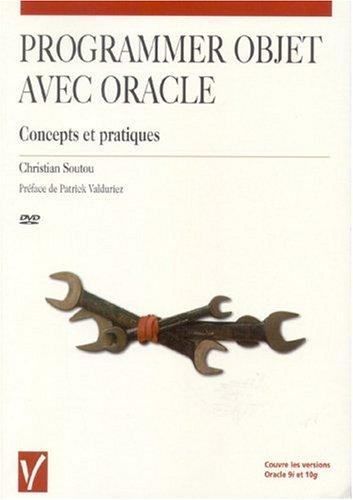Programmer objet avec Oracle : Concepts et pratiques (1DVD)