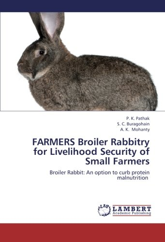 Farmers Broiler Rabbitry for Livelihood Security of Small Farmers por Pathak P. K.