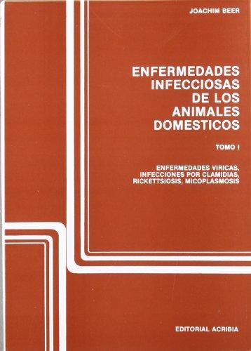Enfermedades infecciosas de los animales domésticos: T.1