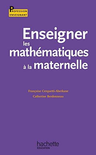 Enseigner les mathmatiques  l'cole  la maternelle (Profession enseignant)
