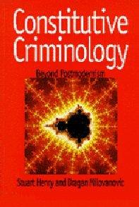 Constitutive Criminology: Beyond Postmodernism by Stuart Henry (1995-12-21)