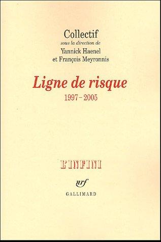 Ligne de risque: (1997-2005)